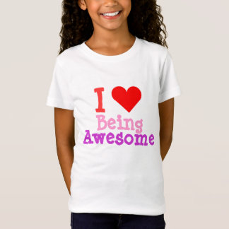 I Love Being Awesome Heart Shirt