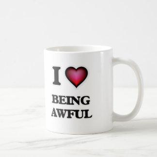 I Love Being Awful Coffee Mug
