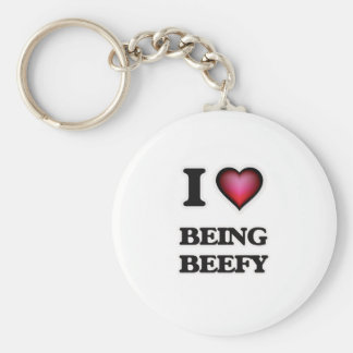 I Love Being Beefy Basic Round Button Keychain