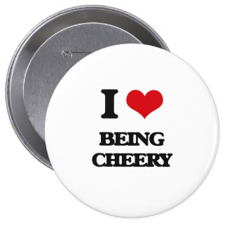 I love Being Cheery Pinback Buttons