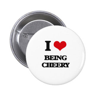 I love Being Cheery Pin