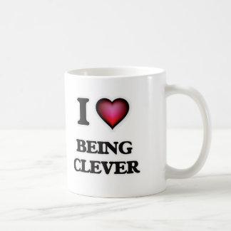 I love Being Clever Coffee Mug