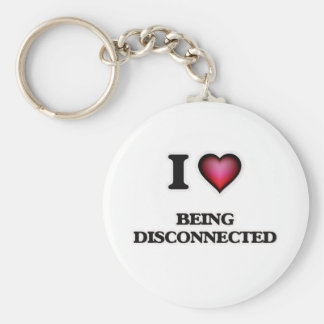 I Love Being Disconnected Basic Round Button Keychain