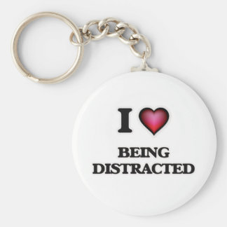 I Love Being Distracted Basic Round Button Keychain