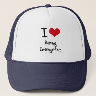 I love Being Energetic Trucker Hat