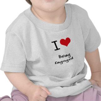 I love Being Engaged Tshirt