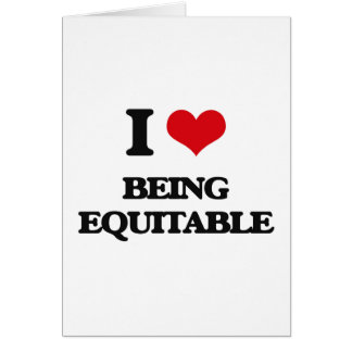 I love Being Equitable Greeting Card
