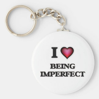 I Love Being Imperfect Keychain