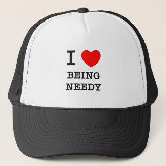 I Love Being Needy Trucker Hat