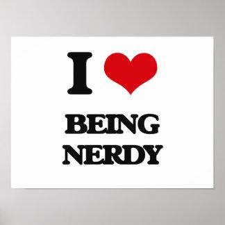 I Love Being Nerdy Print