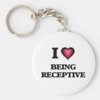 I Love Being Receptive Keychain