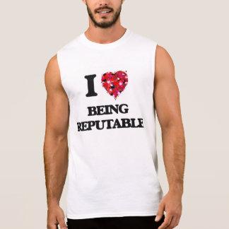 I Love Being Reputable Sleeveless Shirts