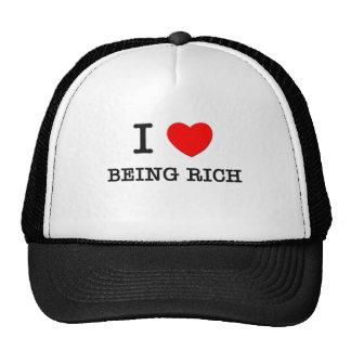 I Love Being Rich Trucker Hat