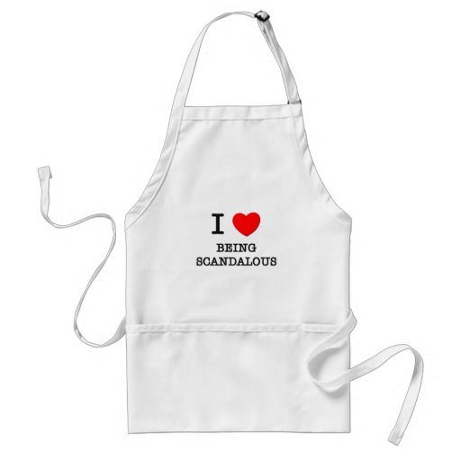 I Love Being Scandalous Aprons