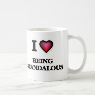 I Love Being Scandalous Coffee Mug