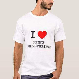 I Love Being Schizophrenic T-Shirt