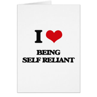 I Love Being Self-Reliant Card