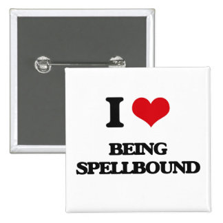 I love Being Spellbound Pin