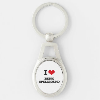 I love Being Spellbound Silver-Colored Oval Keychain