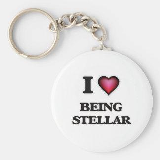 I love Being Stellar Keychain