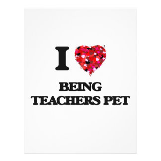 I love Being Teachers Pet Custom Flyer