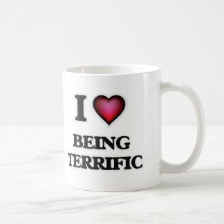 I love Being Terrific Coffee Mug