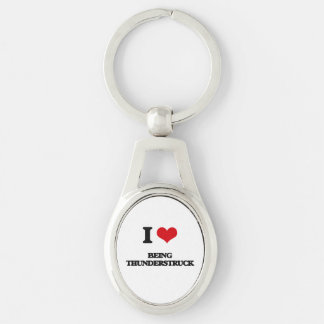 I love Being Thunderstruck Silver-Colored Oval Keychain