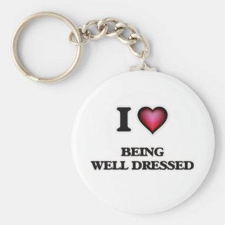 I love Being Well-Dressed Basic Round Button Keychain