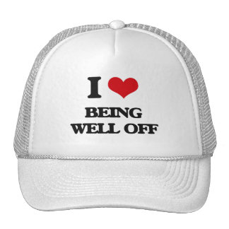 I love Being Well-Off Hats