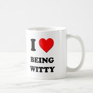 I love Being Witty Mugs