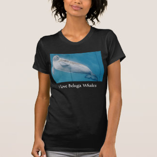 I love Beluga whales Shirts