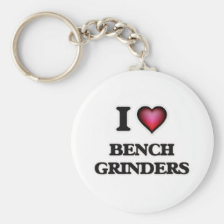 I Love Bench Grinders Keychain