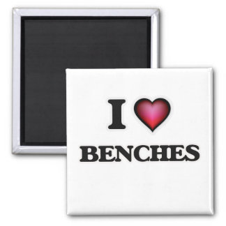 I Love Benches Magnet