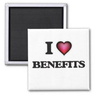 I Love Benefits Magnet