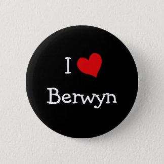 I Love Berwyn 2 Inch Round Button