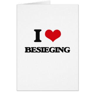I Love Besieging Cards