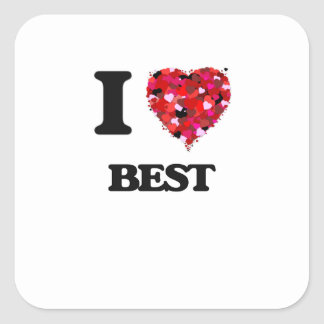 I Love Best Square Sticker