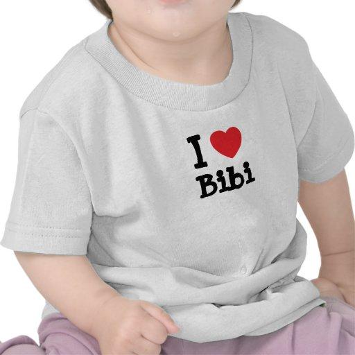 I love Bibi heart T-Shirt