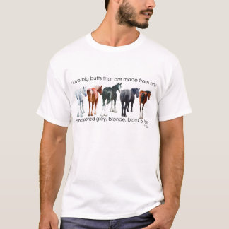 I love big butts Draft Horse T-Shirt