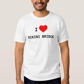 I love bikini bridge tshirts