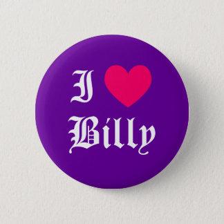 I Love Billy 2 Inch Round Button