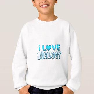 I Love Biology Sweatshirt