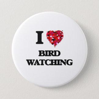 I Love Bird Watching 3 Inch Round Button