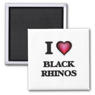 I Love Black Rhinos Square Magnet