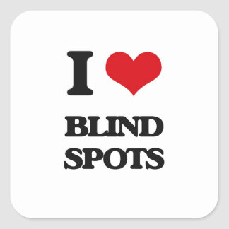 I Love Blind Spots Square Sticker