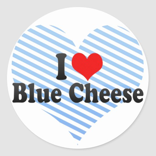 I Love Blue Cheese Round Stickers
