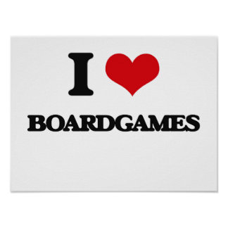 I love Boardgames Poster