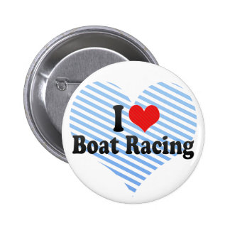 I Love Boat Racing Buttons
