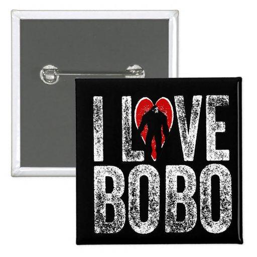 I Love Bobo Pin