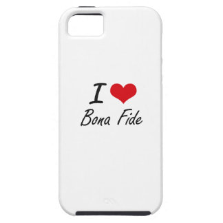 I Love Bona Fide Artistic Design iPhone 5 Covers